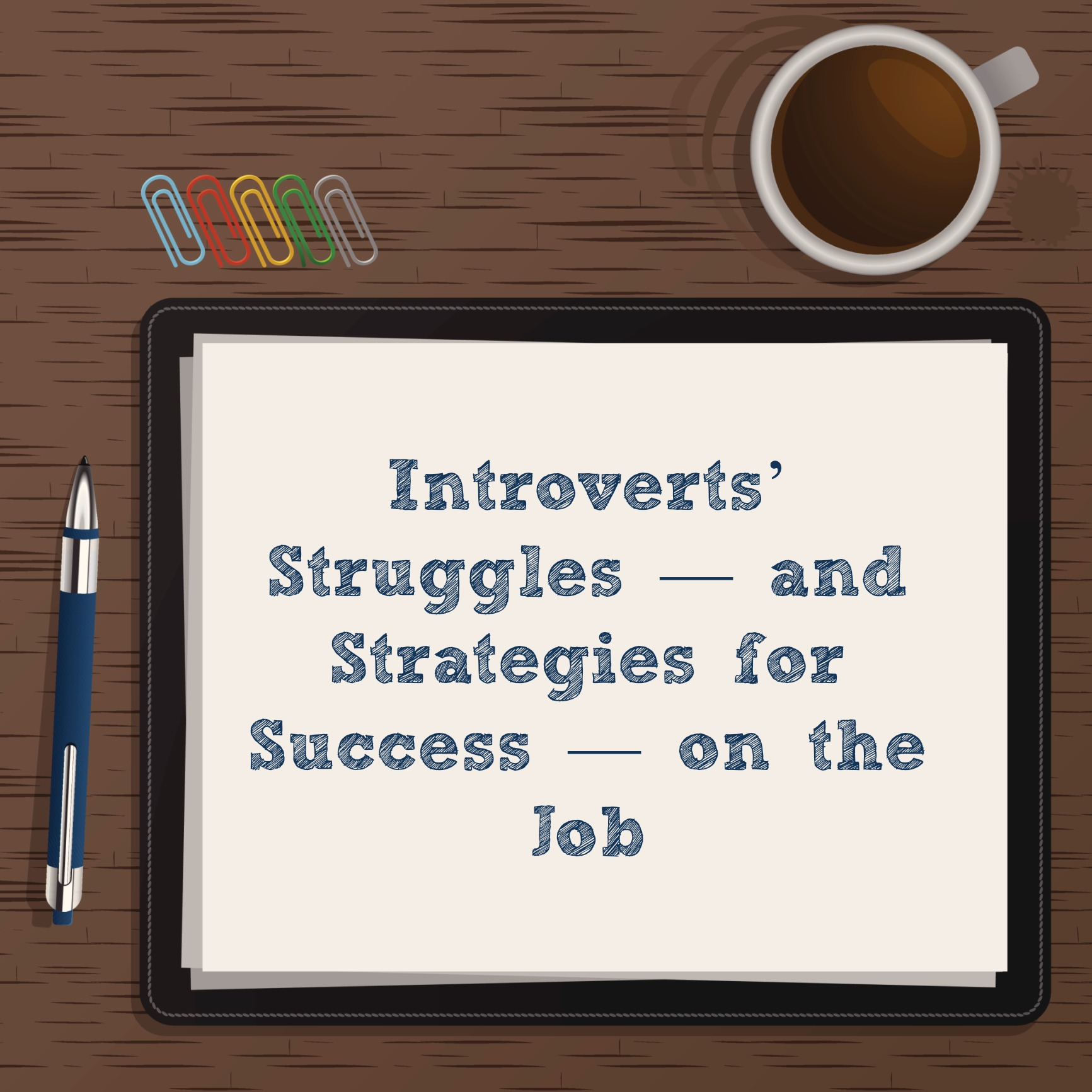 Introverts on the job