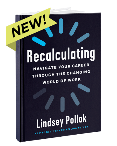 Cover of the book Recalculating by Lindsey Pollak with a sticker that says NEW