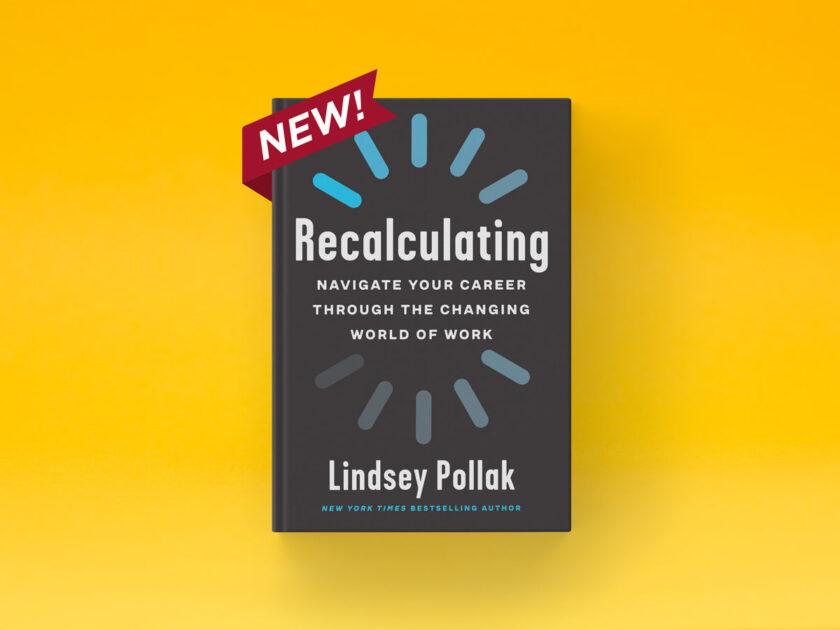Lindsey Pollak new book Recalculating