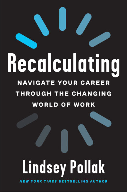 Recalculating book by Lindsey Pollak
